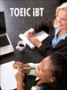 New TOEIC IBT Trainer in English, Spanish, Arabic